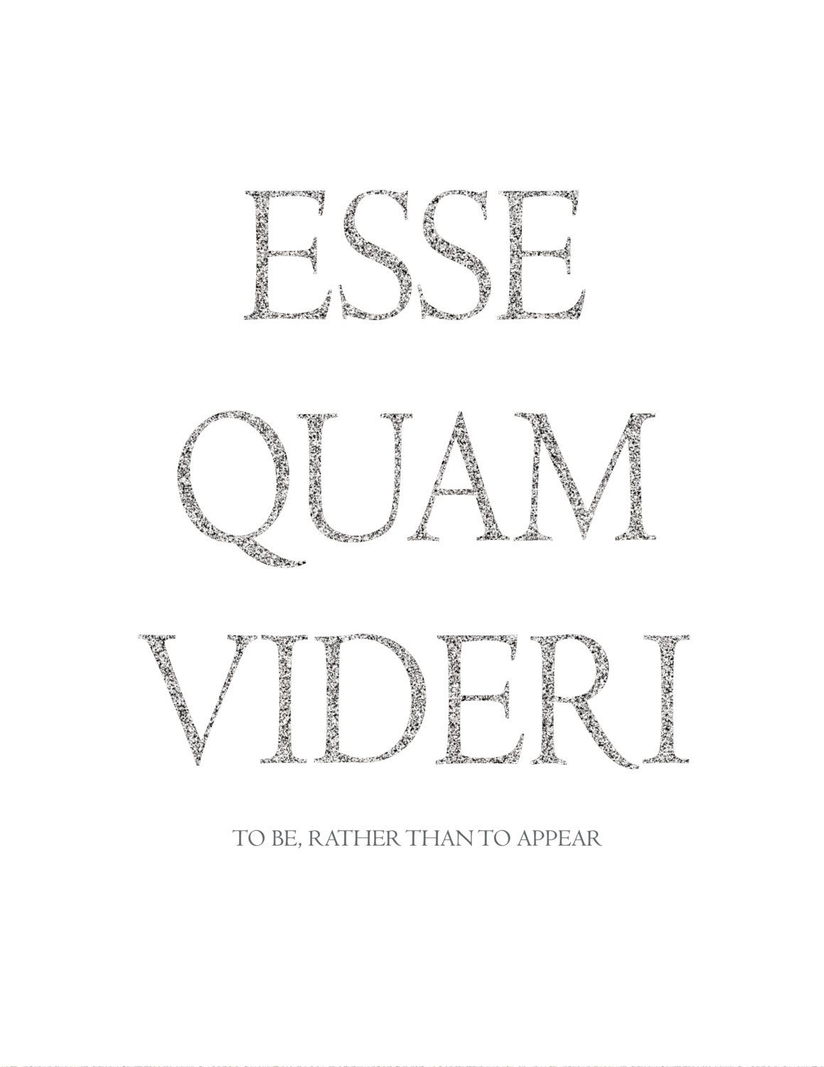 printable art esse quam videri latin by. Black Bedroom Furniture Sets. Home Design Ideas