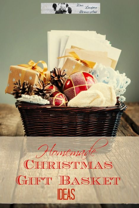 Homemade christmas gift basket ideas homemade christmas gifts blog post at love laughter foreverafter homemade christmas gift basket ideas homemade christmas solutioingenieria Image collections