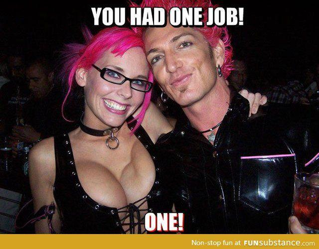 Bilderesultat for you had one job meme