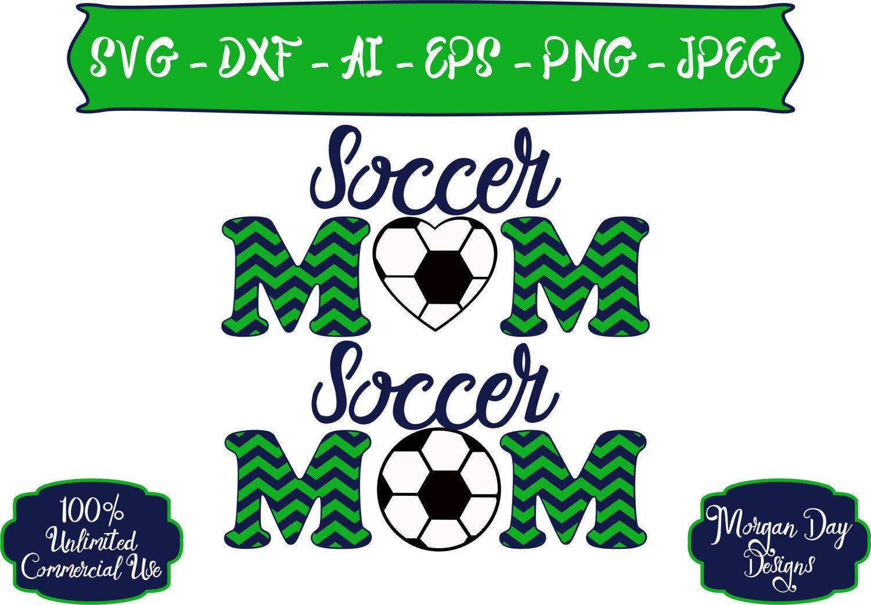 Soccer Mom SVG Personalized Soccer SVG Soccer SVG
