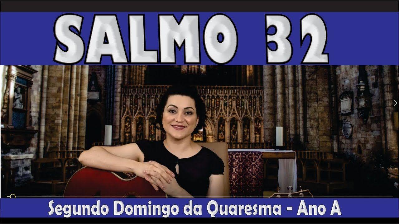 Salmo 32 Sobre Nos Venha Senhor A Vossa Graca 2º Domingo Da