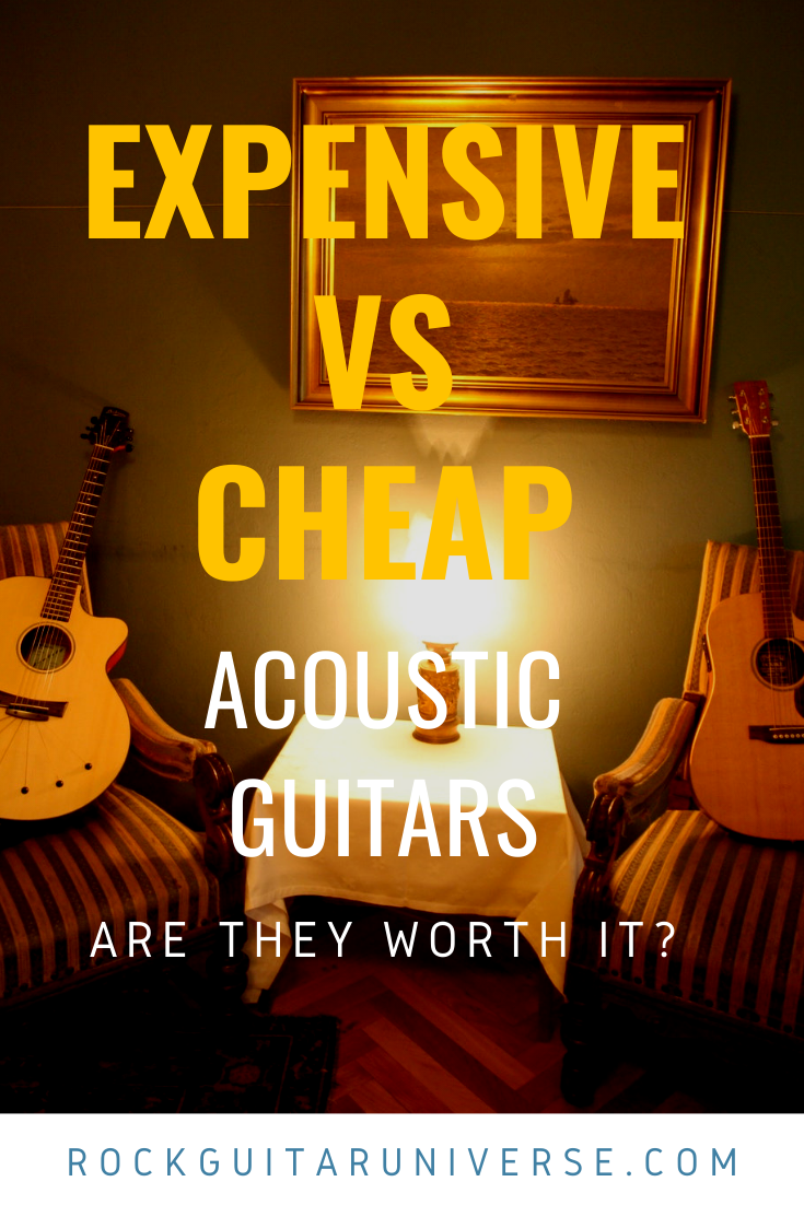 Expensive Vs Cheap Acoustic Guitars Are They Worth It In 2020 Cheap Acoustic Guitars Acoustic Guitar Acoustic