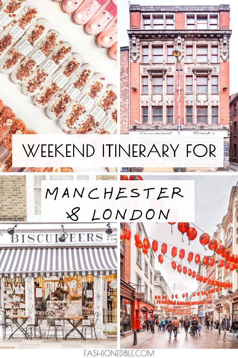 Manchester And London Weekend Itinerary England Travel Travel Guide London Visit Manchester