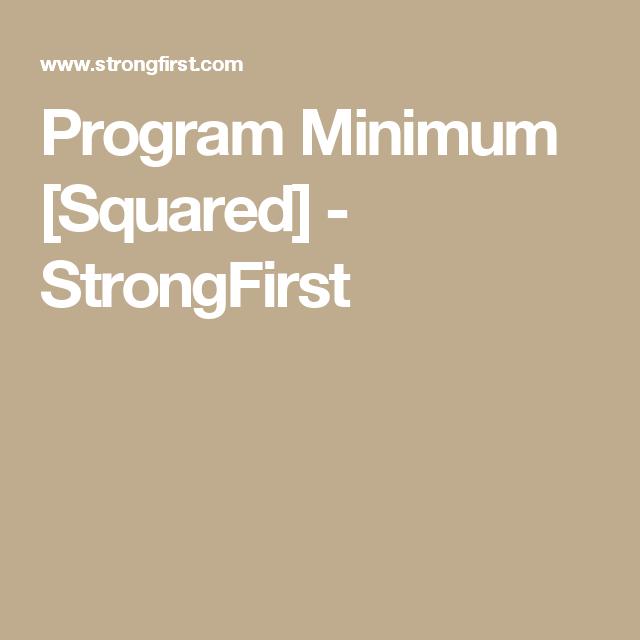 Program Minimum [Squared]   Kettlebell   Programming, Kettlebell