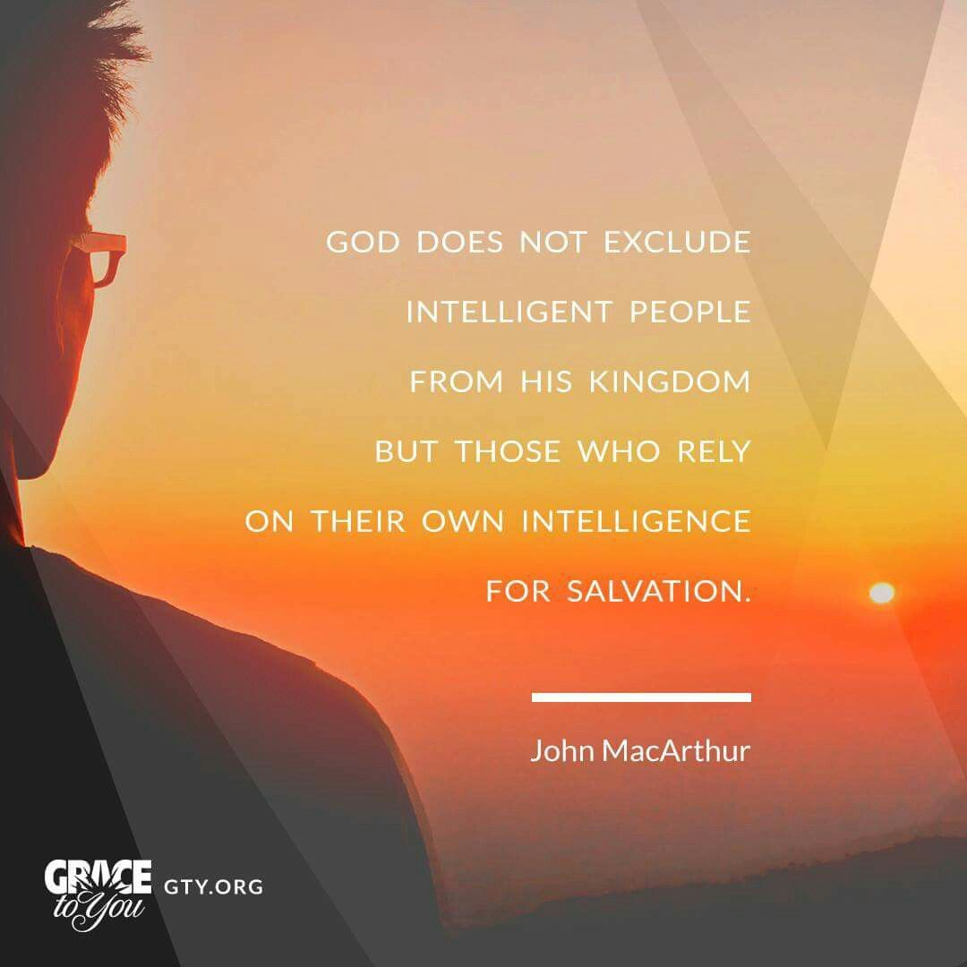 John Macarthur Quotes Christian Quotes  John Macarthur Quotes  Intelligence
