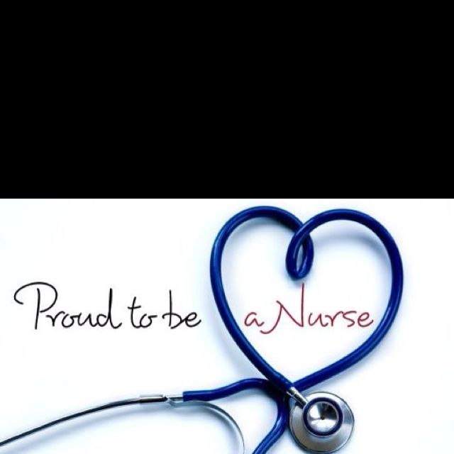 So Proud To Be A Nurse! (With Images)