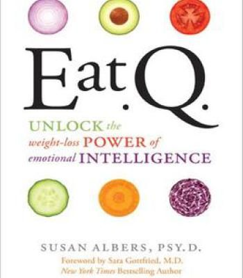 Eat Q Unlock The Weight-Loss Power Of Emotional Intelligence PDF - emotional intelligence pdf