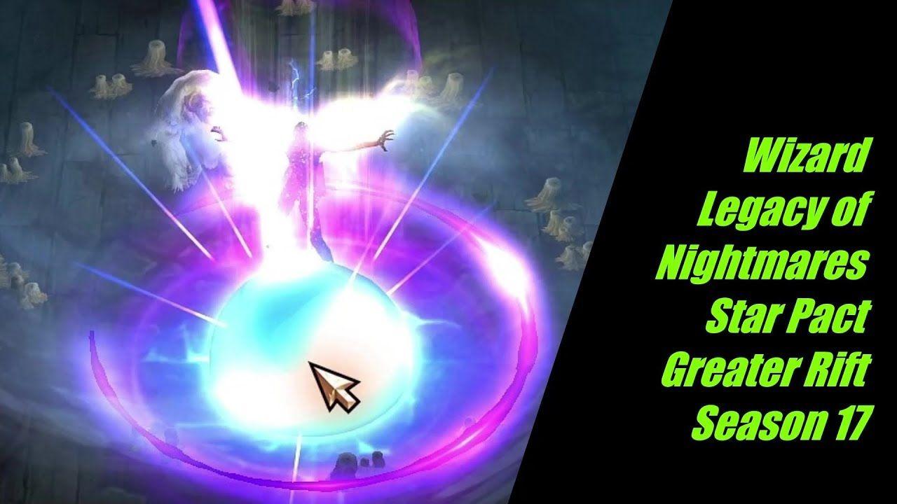 Diablo 3 Wizard Legacy of Nightmares Archon Star Pact
