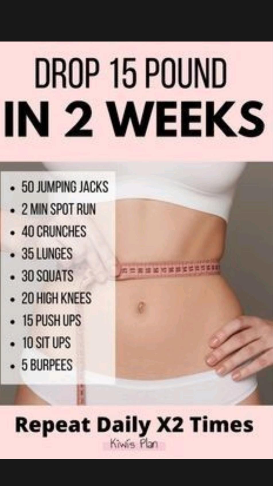 in 2 weeks drop 15 pound