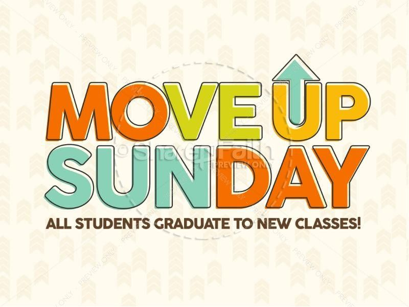 Move Up Sunday Church PowerPoint | Back to School Graphics