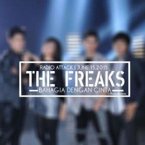 Download Lagu Mp3 Terbaru The Freaks Bahagia Dengan Cinta Dapat