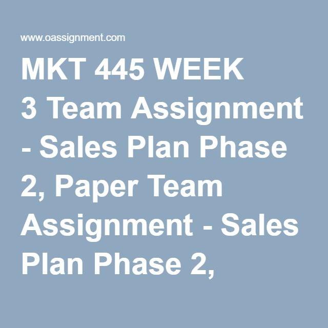 Mkt  Week  Team Assignment  Sales Plan Phase  Paper Team