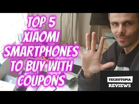 TOP 5 Xiaomi Smartphones to buy Right now with Discount Coupons/Giveaway coupons for my subscribers - (More info on: http://LIFEWAYSVILLAGE.COM/coupons/top-5-xiaomi-smartphones-to-buy-right-now-with-discount-couponsgiveaway-coupons-for-my-subscribers/)