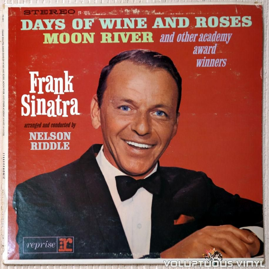 Frank Sinatra Sings Days Of Wine And Roses Moon River And Other Academy Award Winners 1964 Stereo In 2020 Frank Sinatra Albums Frank Sinatra Moon River Frank Sinatra