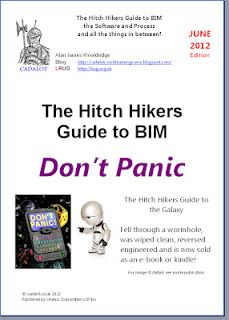 The Hitch Hiker Guide to BIM June 2012 is here