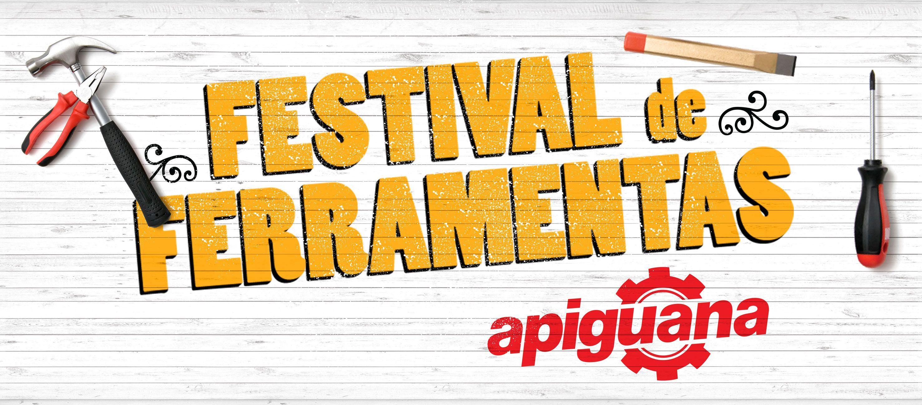 Festival de Ferramentas - Apiguana.