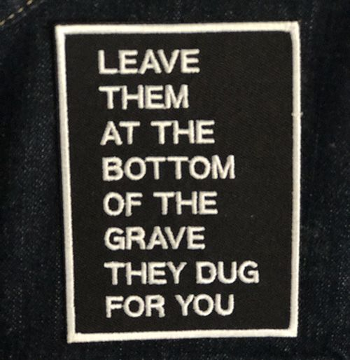 (SOLD OUT) LEAVE THEM IN THE GRAVE PATCH from VOID MERCH