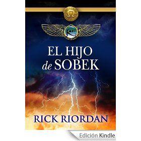 Rick Riordan El Hijo De Sobek Rick Riordan Leer En Linea Libros Gratis