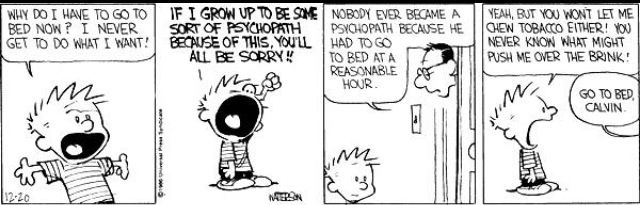 Calvin needs to go to bed.
