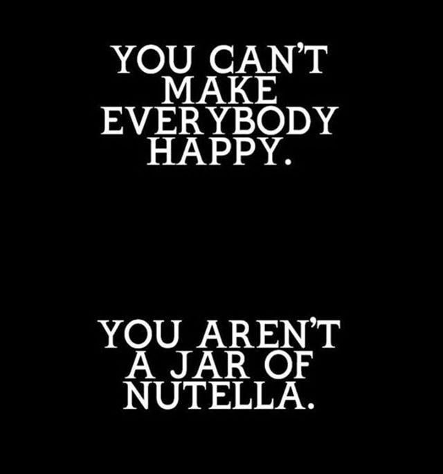 Quotes In English On Instagram Hər Kəsi Xosbəxt Edə Bilməzsən Sən Bir Nutella Deyilsən Quote Funny Inspirational Quotes Inspirational Quotes Quotes