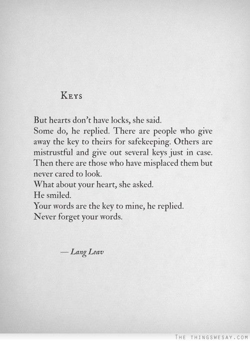 Your Words Are The Key To My Heart Words Quotes Lang Leav