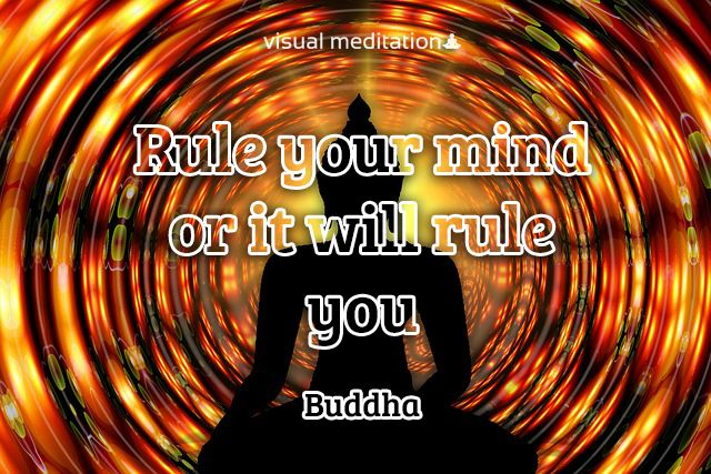 Rule your mind | http://visualmeditation.co | #visualmeditation | @visualmeditatio | #buddha | #mind