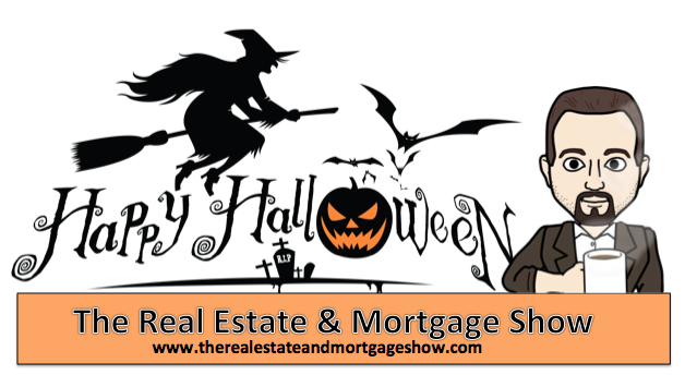 Happy Halloween from The Real Estate & Mortgage Show http