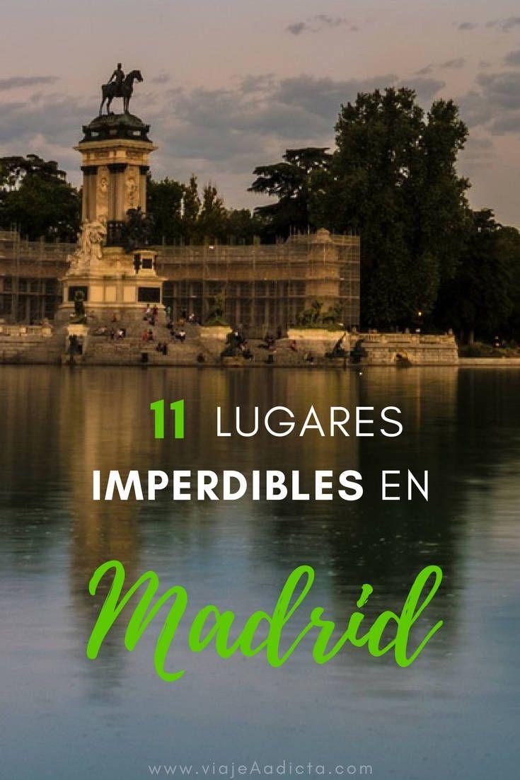 11 lugares imperdibles de madrid viajar pinterest for Lugares turisticos para visitar en espana