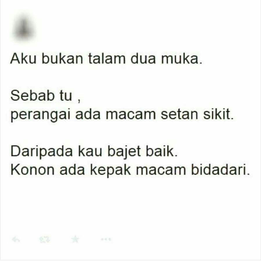 Talam 2 Muka With Images Life Quotes Quotes Hypocrite