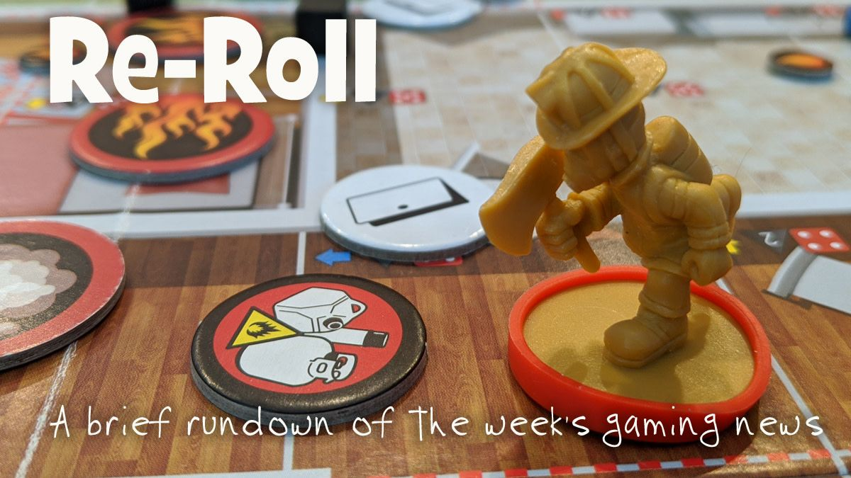 ReRoll This Week's Tabletop Game News for the Week