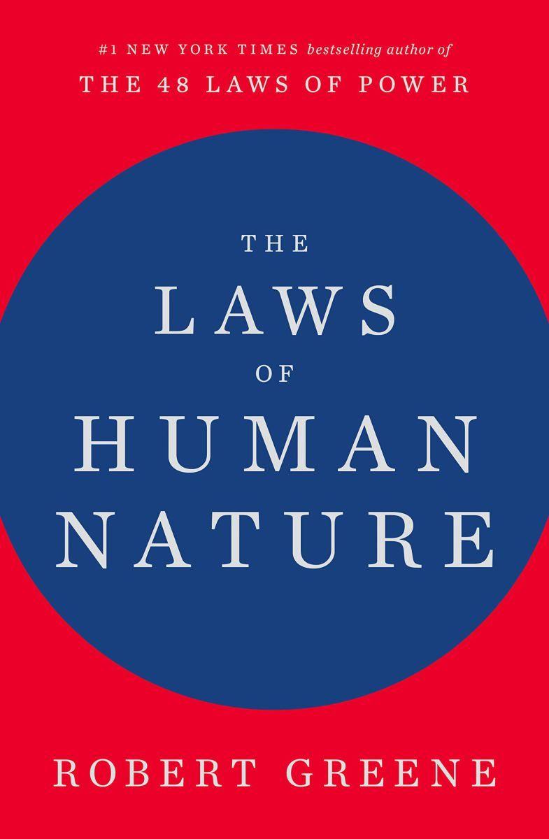 قوانين الطبيعة البشرية – روبرت غرين #لمى_فياض المقال الجديد - قوانين  الطبيعة البشرية، روبرت