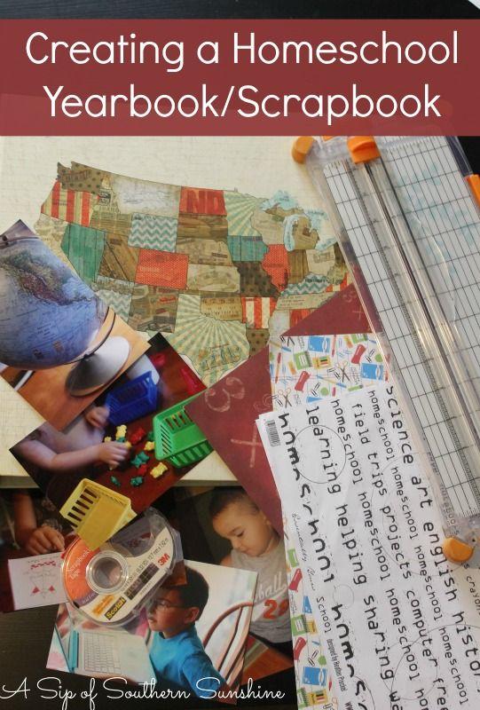 Creating A Homeschool Yearbookscrapbook Homeschooling Pinterest
