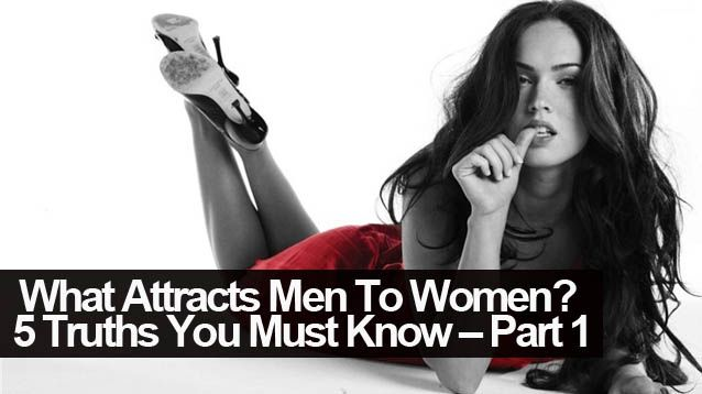 What Attracts A Man To A Woman
