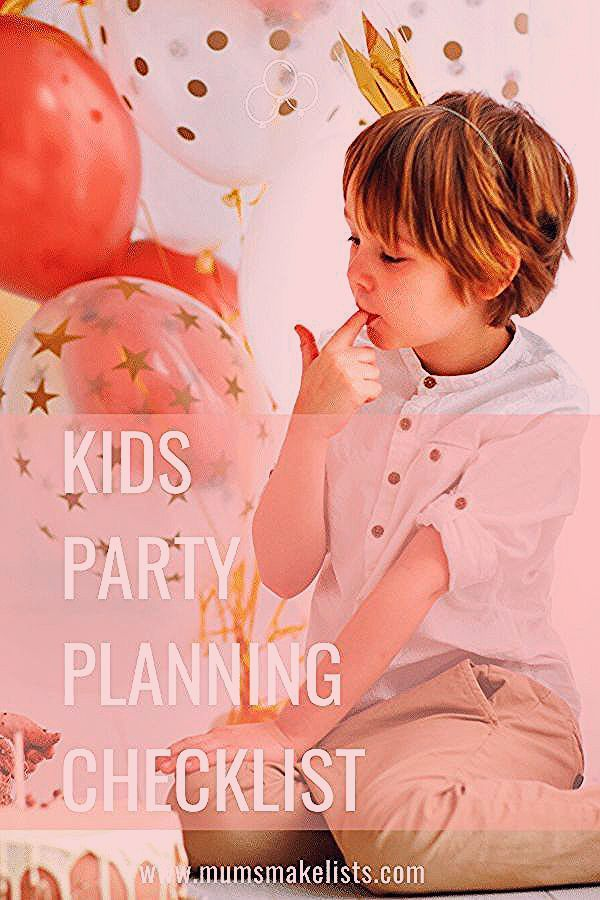 Kids' party planning - BRILLIANTLY useful tips | Mums Make Lists