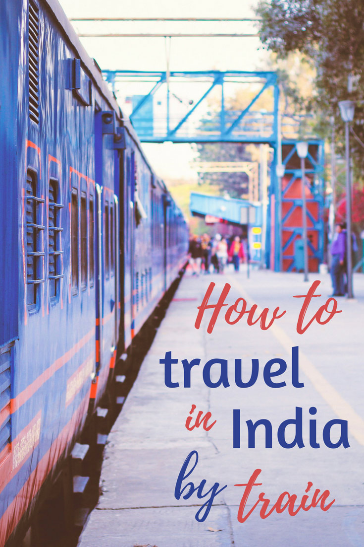 How to travel in India by train detailed guide India