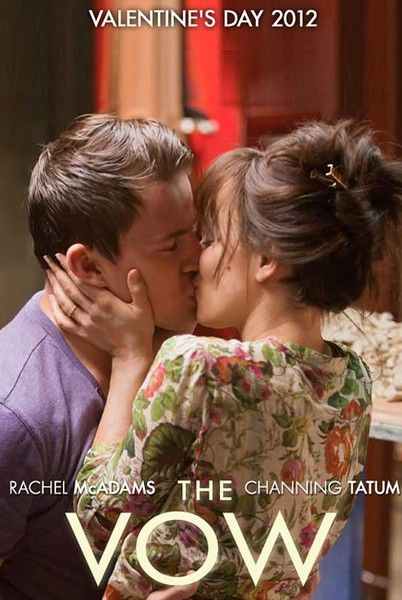 Trailer For The Much Anticipated Movie The Vow Featuring Rachel Mcadams And Channing Tatum Looks Unbelievable Movie Kisses Good Movies Channing Tatum