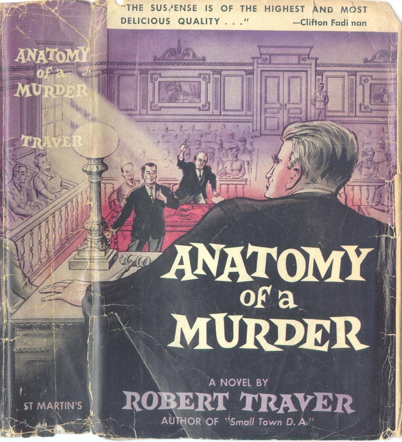 First edition of Anatomy of a Murder by Robert Traver (John D ...