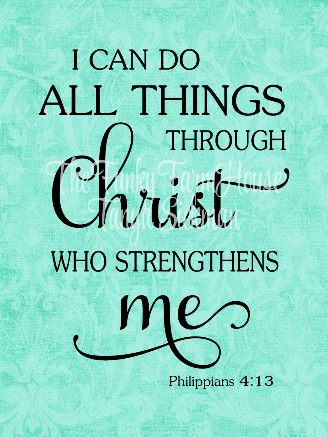 quoti can do all things through him who strengthens mequot
