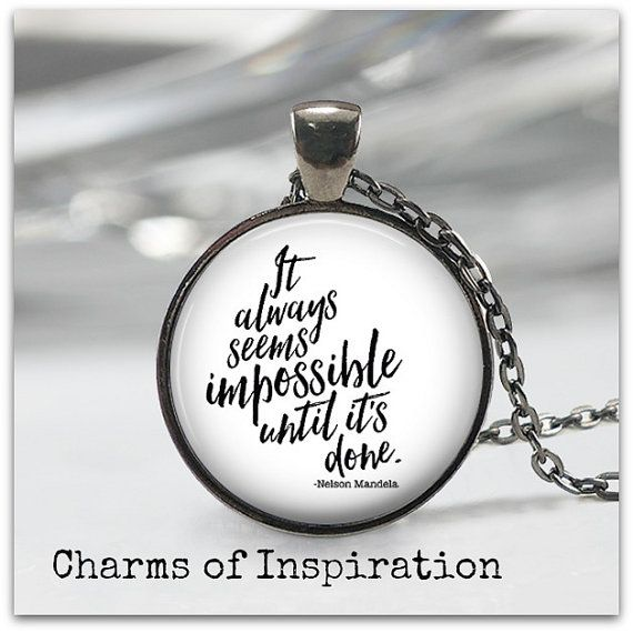 Nelson Mandela quote necklace It always by ...