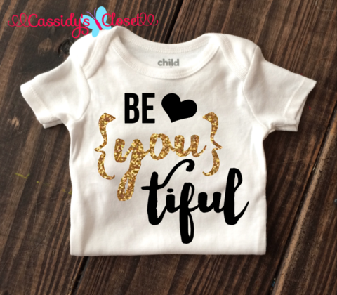 Be You Tiful Onesie Adorable Trendy Amp Affordable Baby