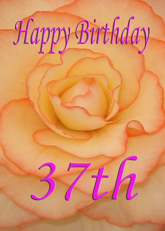 Happy 37th Birthdaywish You Were Here
