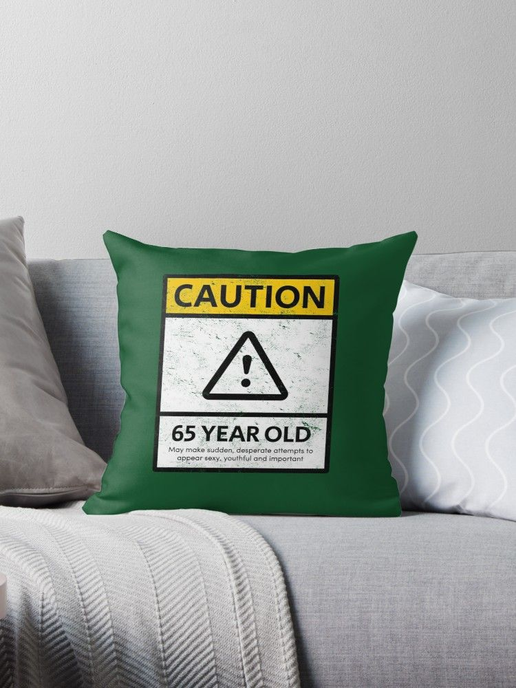 Buy 'CAUTION 65 Year Old 65th Humorous Birthday T-Shirt 1953 Gift And More