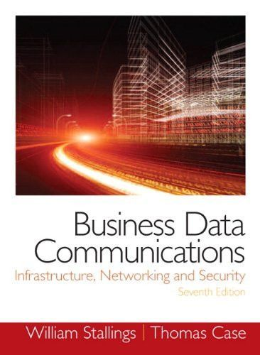 Business data communications infrastructure networking and business data communications infrastructure networking and security 7th edition fandeluxe Gallery