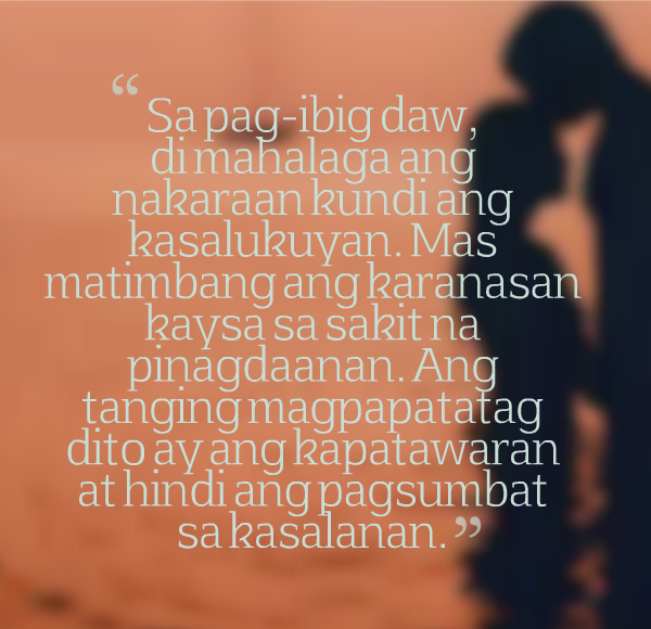 Hurt Quotes For Him Tagalog: Boy Banat Patama Tagalog Love Quotes For You