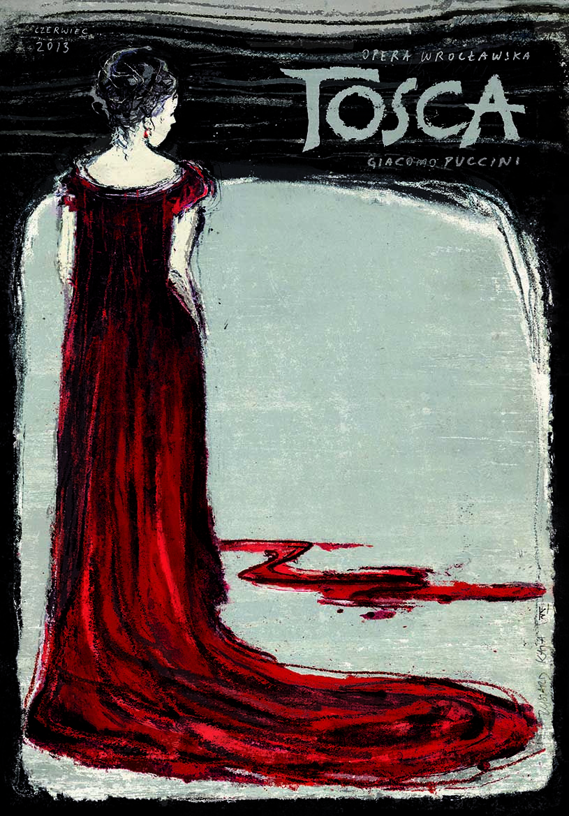 Tosca, Giacomo Puccini - Opera Poster OPERA WROCLWSKA 2013