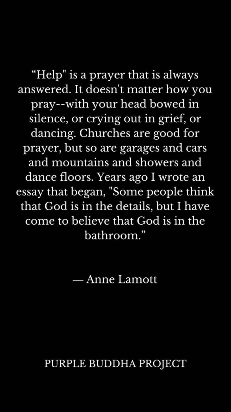 Purplebuddhaproject Quotes Inspiration Annelamott Good Prayers Best Quotes Quotes