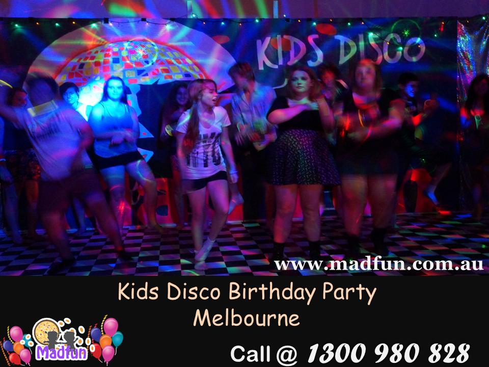 Kids Disco Birthday Party Melbourne Source Httpwwwmadfun - Children's birthday parties melbourne