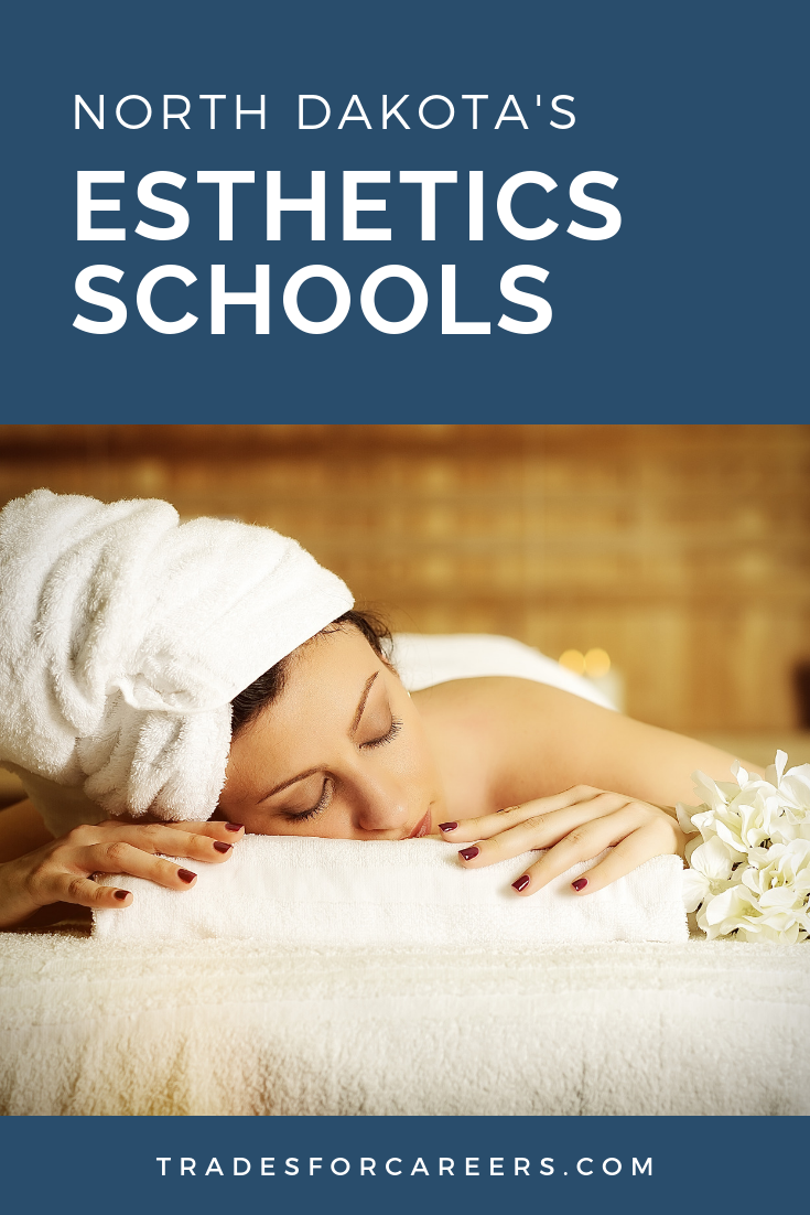 Top Esthetician Schools in North Dakota Esthetician
