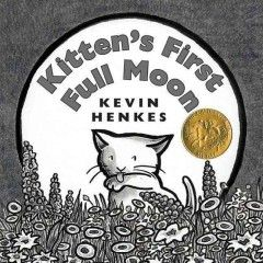 When Kitten mistakes the full moon for a bowl of milk, she ends up tired, wet, and hungry trying to reach it.  Caldecott Medal Winner, 2005