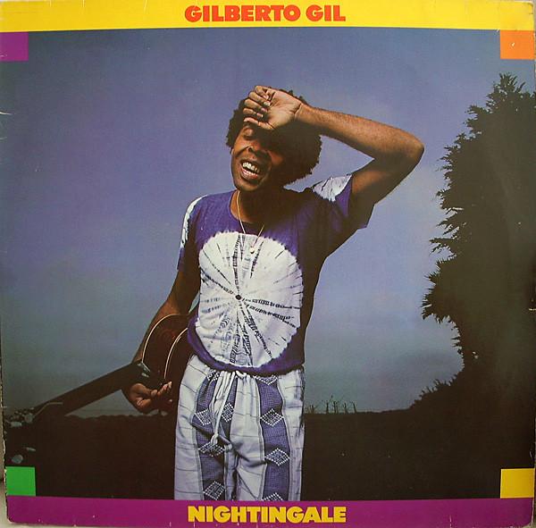 Gilberto Gil Nightingale 1979 Vinyl Discogs En 2020 Samba Artistas Canciones